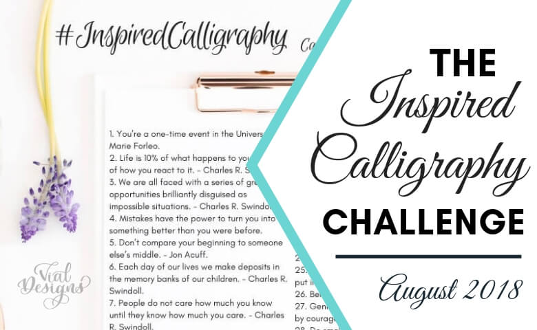 Inspired Calligraphy Challenge - August by Vial Designs_Featured Image