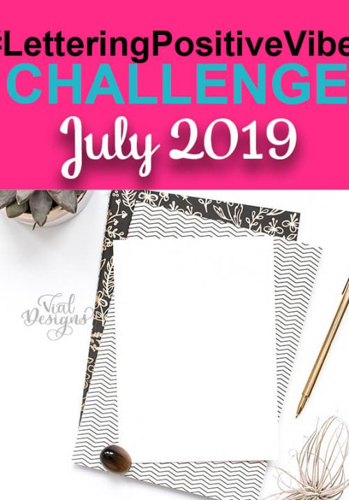 Lettering Positive Vibes Challenge July 2019 Featured image