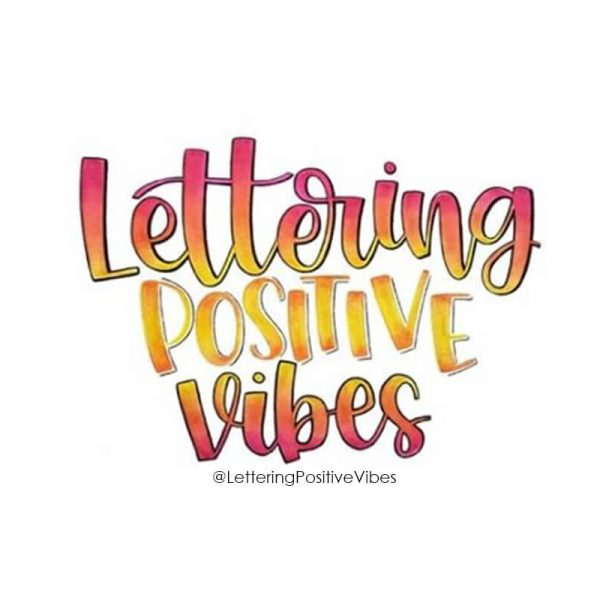 LETTERING POSITIVE VIBES CHALLENGE + FREE PRINTABLE