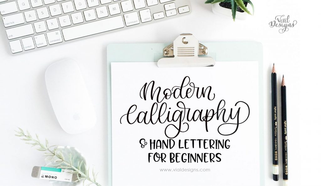 Modern Calligraphy 101 For Beginners Includes A Free Calligraphy Sheet