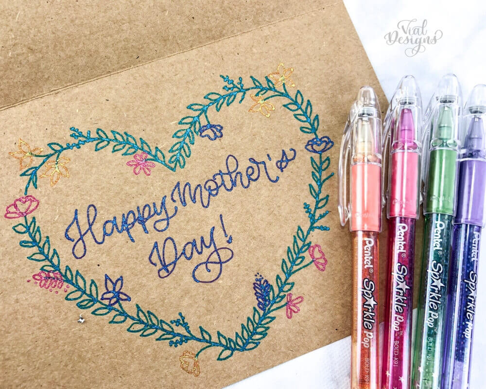 Mother's Day DIY Card using Sparkle pop Metallic Pens by Vial Designs