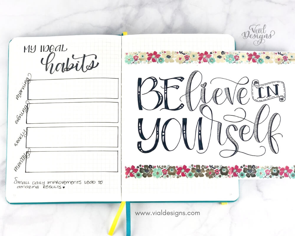 My Bullet Journal Setup 2019 | Ideal Habits page and Inspirational Quote: Believe in yourself pages by Vial Designs