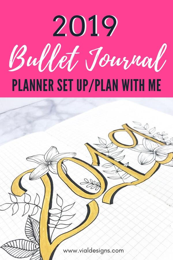 My Bullet Journal Set up 2019_Vial Designs