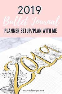 My Bullet Journal Setup 2019 | Plan with me by Vial Designs