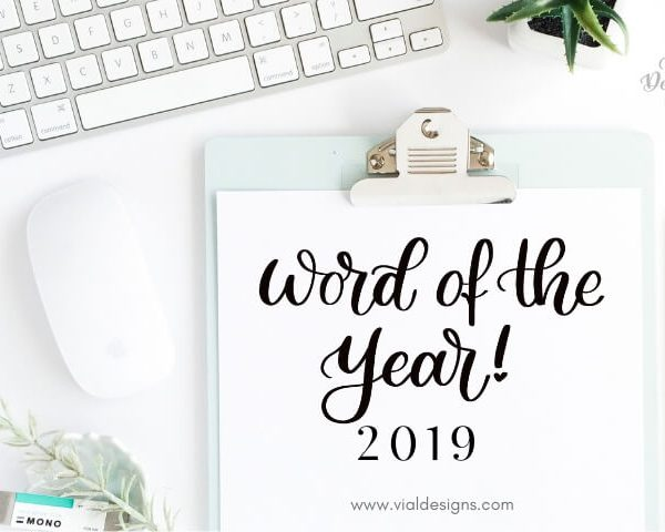 MY WORD OF THE YEAR 2019