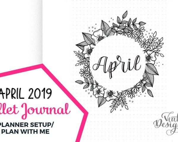 PLAN WITH ME APRIL 2019   BULLET JOURNAL SET UP