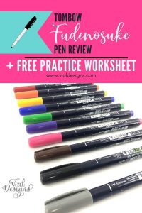 Tombow Fudenosuke Pen Review By Vial Designs Includes a Free Calligraphy Worksheet