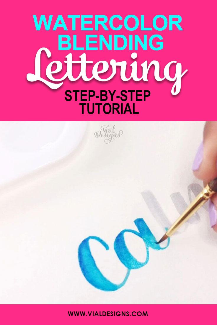 Watercolor-Blending-Lettering-Tutorial-by-Vial-Designs