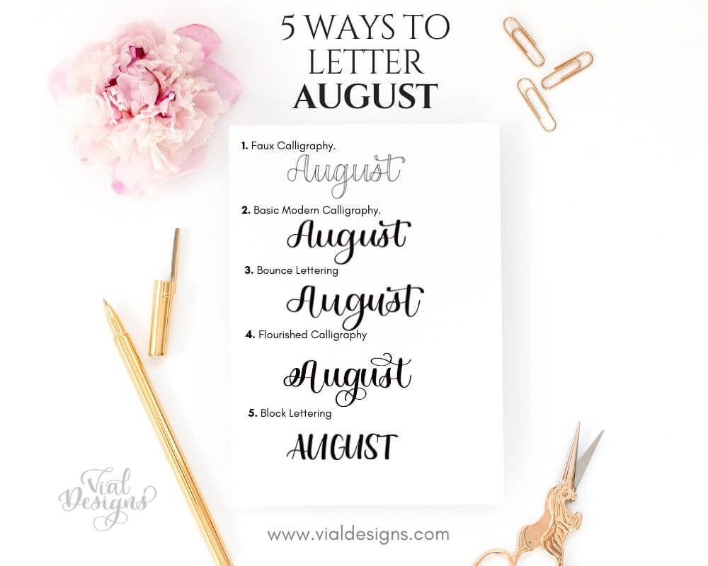 learn how to letter August in 5 Different ways by Vial Designs